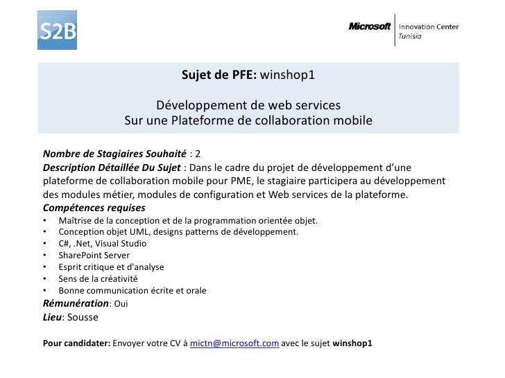 Sujet de PFE: winshop1<br />Développement de web services<br />Sur une Plateforme de collaboration mobile<br />Nombre de S...