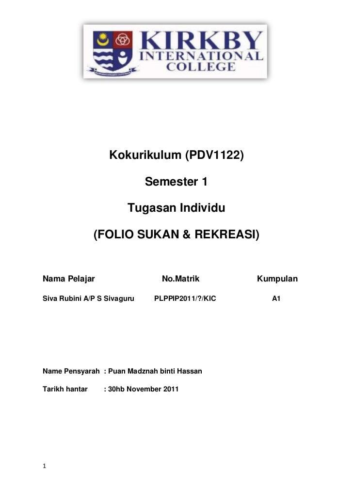 Kokurikulum (PDV1122)                             Semester 1                        Tugasan Individu                (FOLIO...