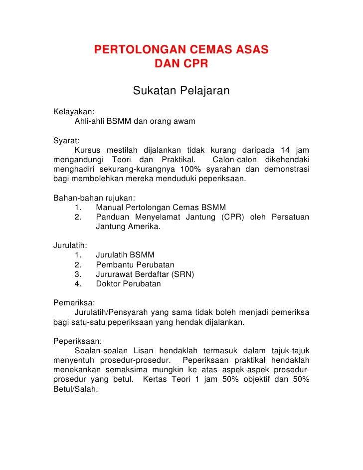 PERTOLONGAN CEMAS ASAS                     DAN CPR                        Sukatan Pelajaran Kelayakan:      Ahli-ahli BSMM...