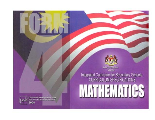 Integrated Curriculum for Secondary Schools Curriculum Specifications  MATHEMATICS FORM 4 Curriculum Development Centre Mi...