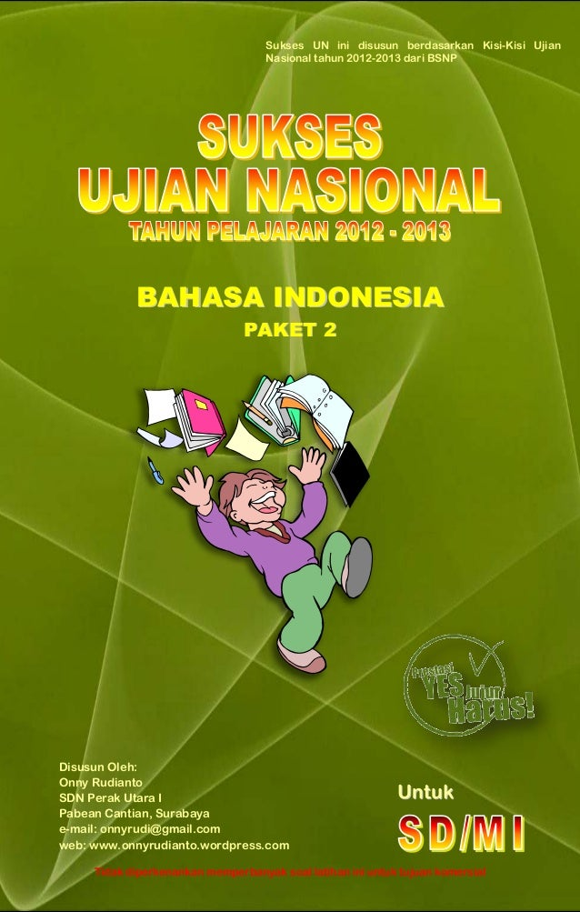 Sukses Ujian Nasional Bahasa Indonesia Sd Paket 2 2013