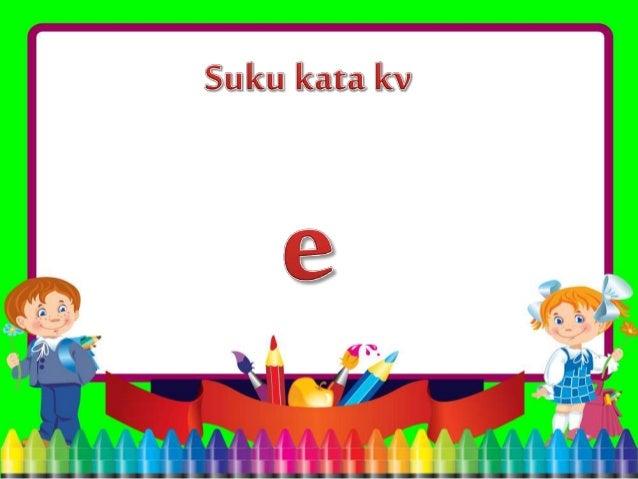 Suku Kata Suku Kata Kv E