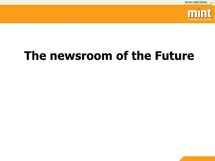 Newsroom of the Future - R. Sukumar, Mint at the IndiaSocial Summit 2012