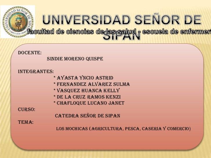 UNIVERSIDAD SEÑOR DE SIPAN<br />facultad de ciencias de las salud - escuela de enfermería<br />DOCENTE: <br />            ...