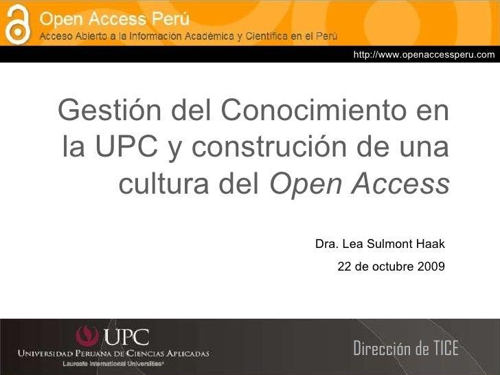 Gestión del conocimiento en la UPC y construción de una cultura del open access
