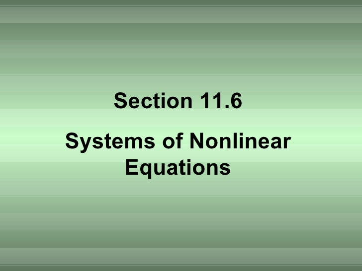 Section 11.6 Systems of Nonlinear Equations