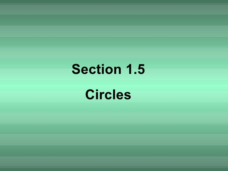 Section 1.5 Circles