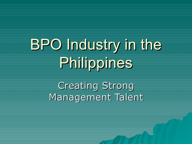 BPO Industry in the Philippines Creating Strong Management Talent
