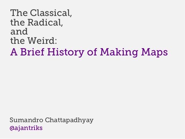 A Brief History of Mapping // Cartonama 2012