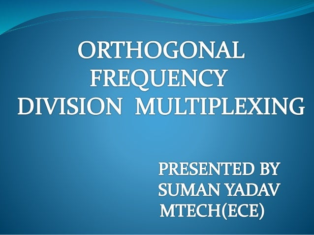 CONTENTS  Multicarrier Modulation  OFDM  OFDM vs. FDM  OFDM Advantages  Block diagram  Cyclic prefix  OFDM Disadvan...