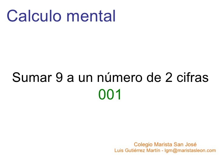 Calculo mental Sumar 9 a un número de 2 cifras 001 Colegio Marista San José Luis Gutiérrez Martín - lgm@maristasleon.com