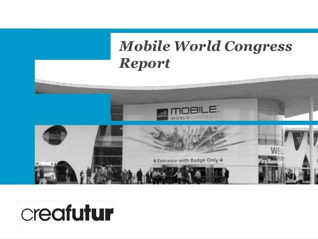 Mobile World Congress Report