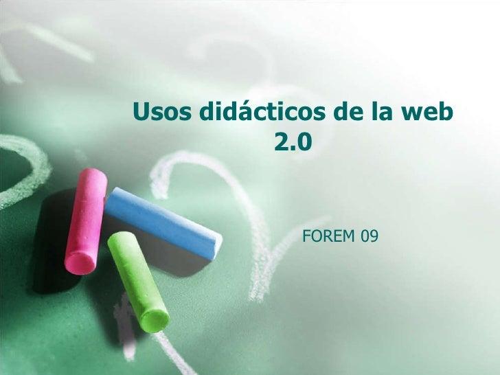 Usos didácticos de la web 2.0 FOREM 09