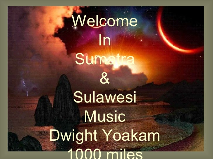 Sumatra1000milesfromhome