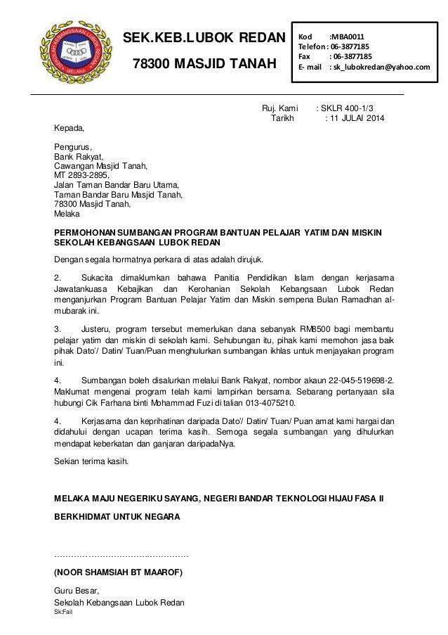 Ruj. Kami : SKLR 400-1/3 Tarikh : 11 JULAI 2014 Kepada, Pengurus, Bank Rakyat, Cawangan Masjid Tanah, MT 2893-2895, Jalan ...