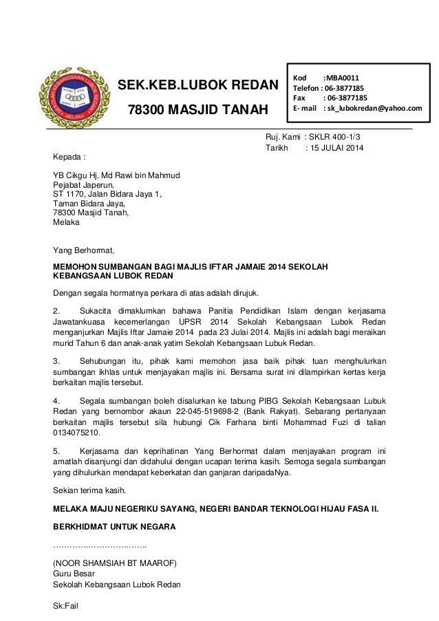 Ruj. Kami : SKLR 400-1/3 Tarikh : 15 JULAI 2014 Kepada : YB Cikgu Hj. Md Rawi bin Mahmud Pejabat Japerun, ST 1170, Jalan B...