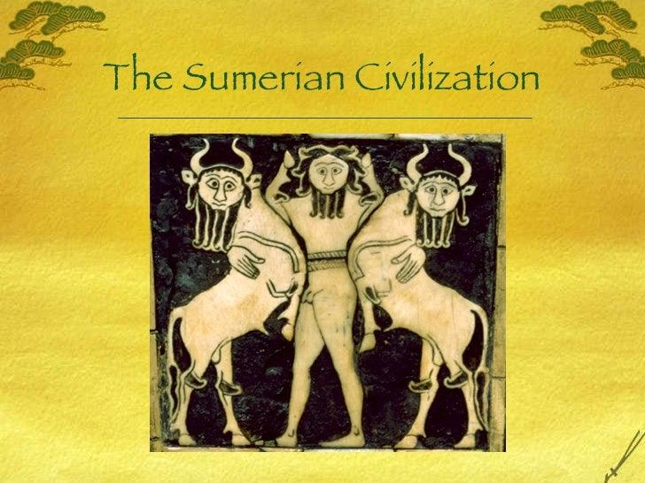 The Sumerian Civilization