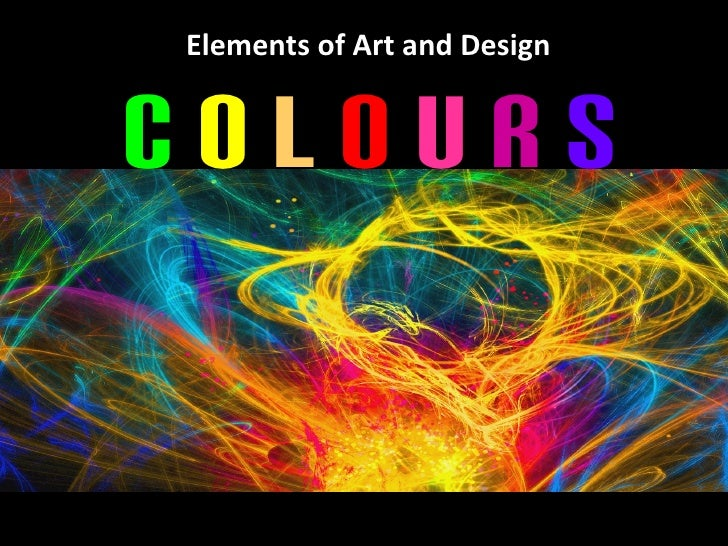 Elements of Art and DesignColours