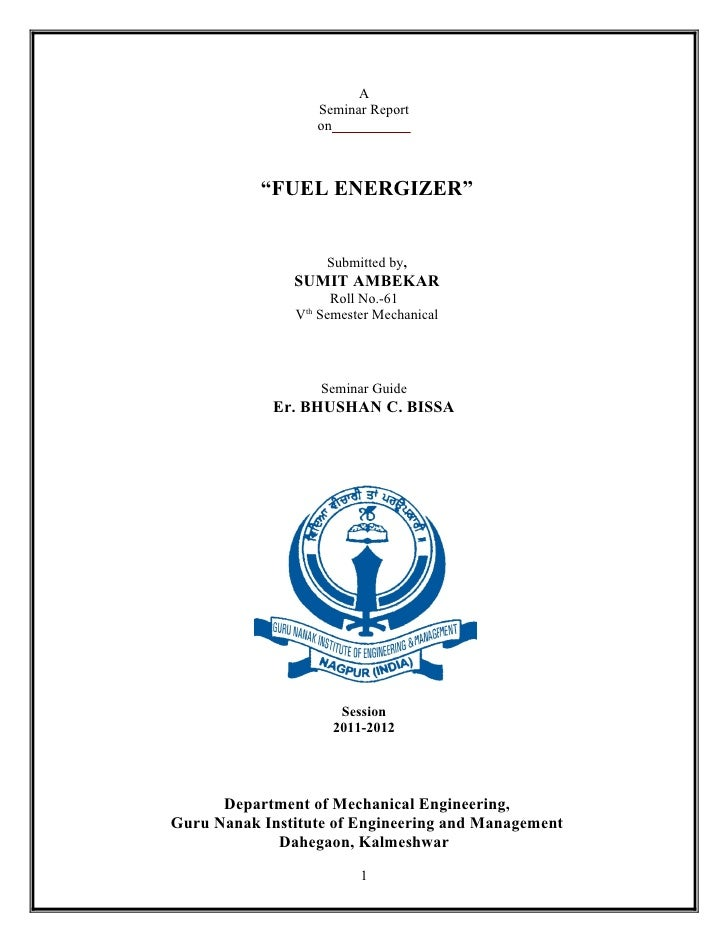 """A                      Seminar Report                      on           """"FUEL ENERGIZER""""                       Submitted b..."""
