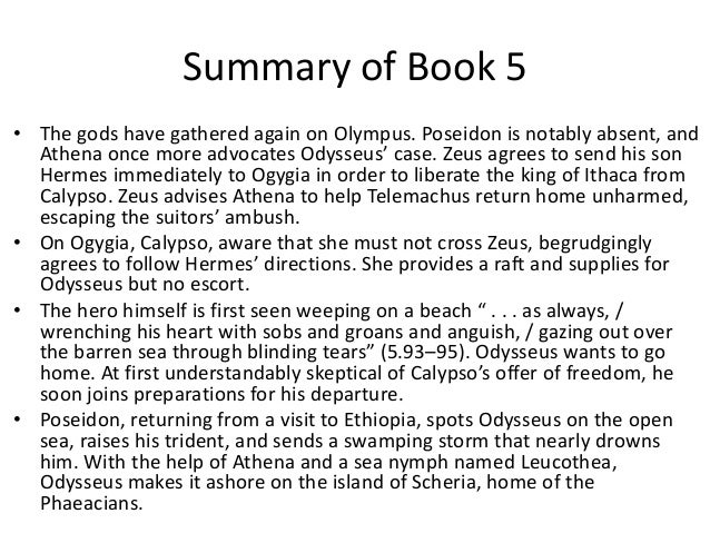 a summary of the odyssey by homer Check out homer's the odyssey video sparknote: quick and easy odyssey synopsis, analysis, and discussion of major characters and themes in the epic poem for.