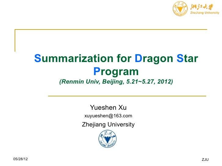 Summarization for dragon  star program