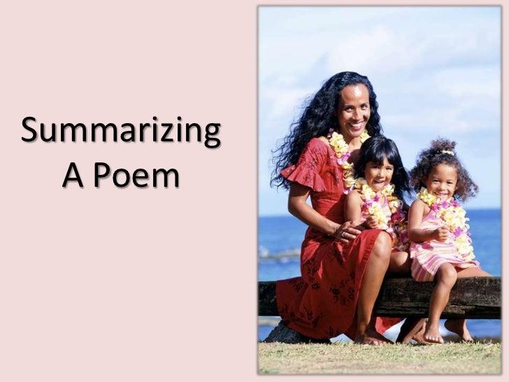 Summarizing a Poem
