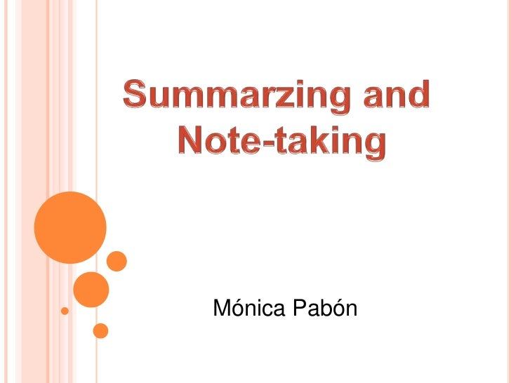 Summarzing and <br />Note-taking<br />Mónica Pabón <br />