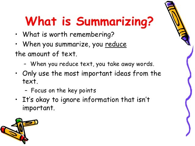 Summarizing vs paraphrasing