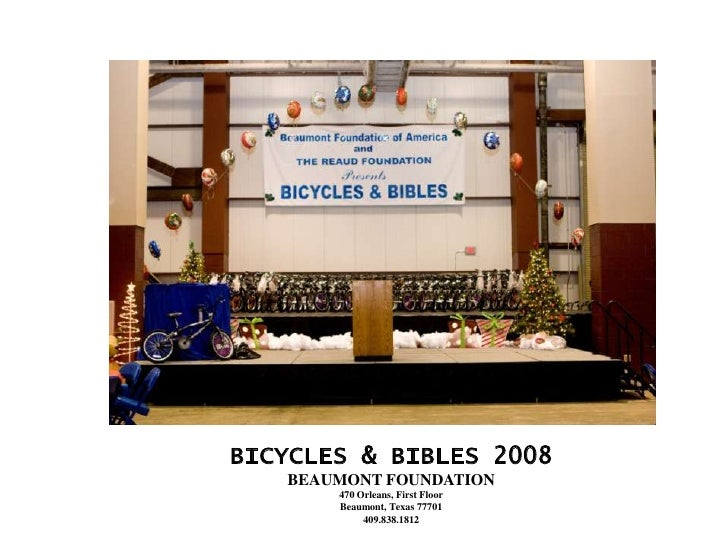 BICYCLES & BIBLES 2008    BEAUMONT FOUNDATION        470 Orleans, First Floor        Beaumont, Texas 77701             409...