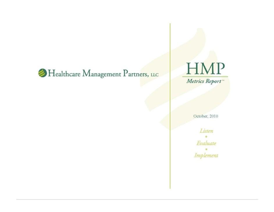 HMP Metrics™ Report October, 2010