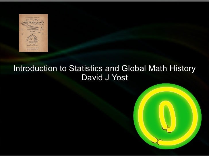 Introduction to Statistics and Global Math History David J Yost