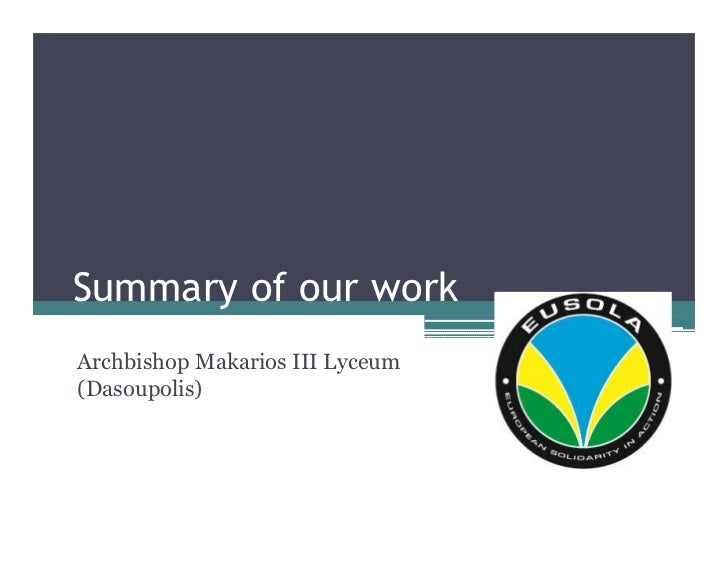 Summary of our workArchbishop Makarios III Lyceum(Dasoupolis)