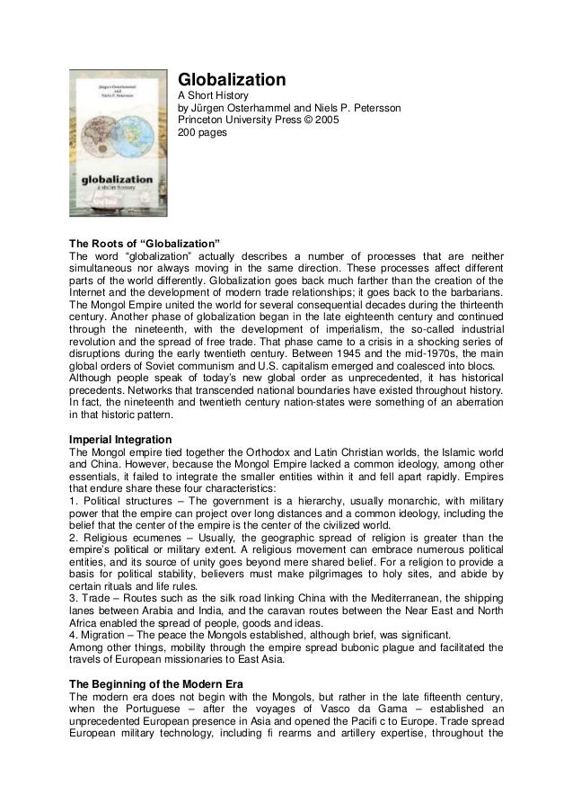 historical globalization essay Keeping these in the mind, the paper proposes to study the silk road and the nature of trade through the changing times across the emergent events of history as well as the thread of economic and cultural interaction thereof the study of silk and the silk road is thus a model of globalization and sustainable development.
