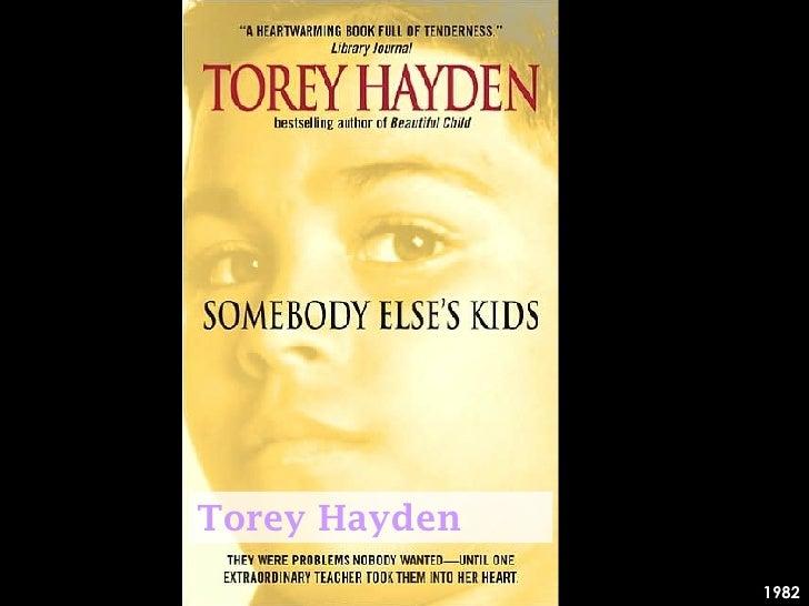 Summary Of Torey Hayden Somebody Elses Kids