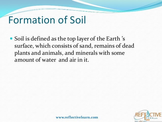 Class iv science soil for Explain the formation of soil