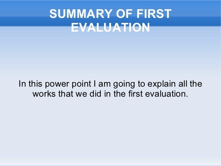 Summary 1rst evaluation