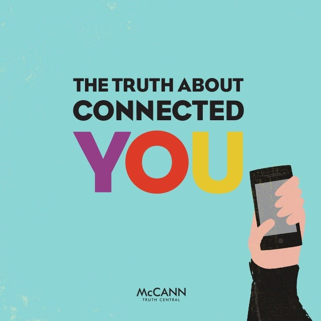 THE TRUTH ABOUTCONNECTEDYOU