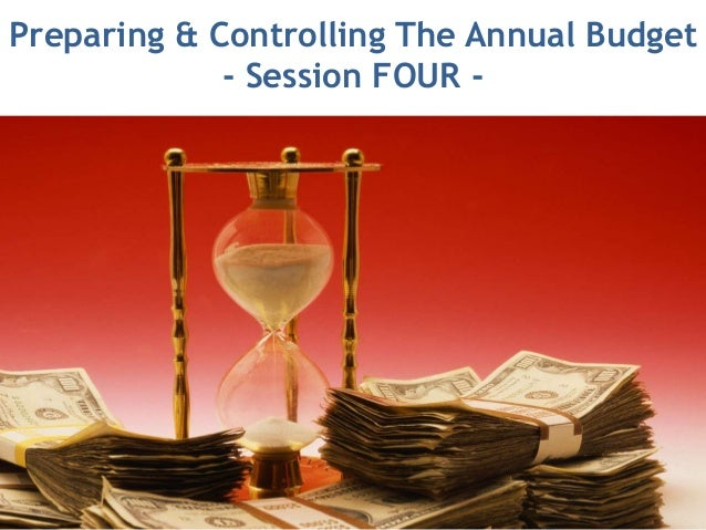 Preparing, Managing and Controlling the Master Budget
