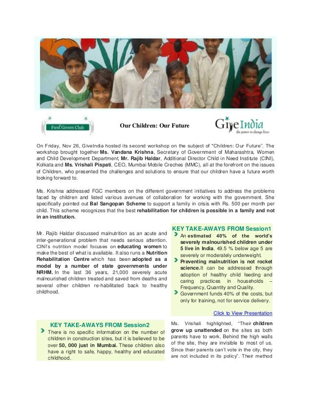 """Our Children: Our Future On Friday, Nov 26, GiveIndia hosted its second workshop on the subject of """"Children: Our Future""""...."""