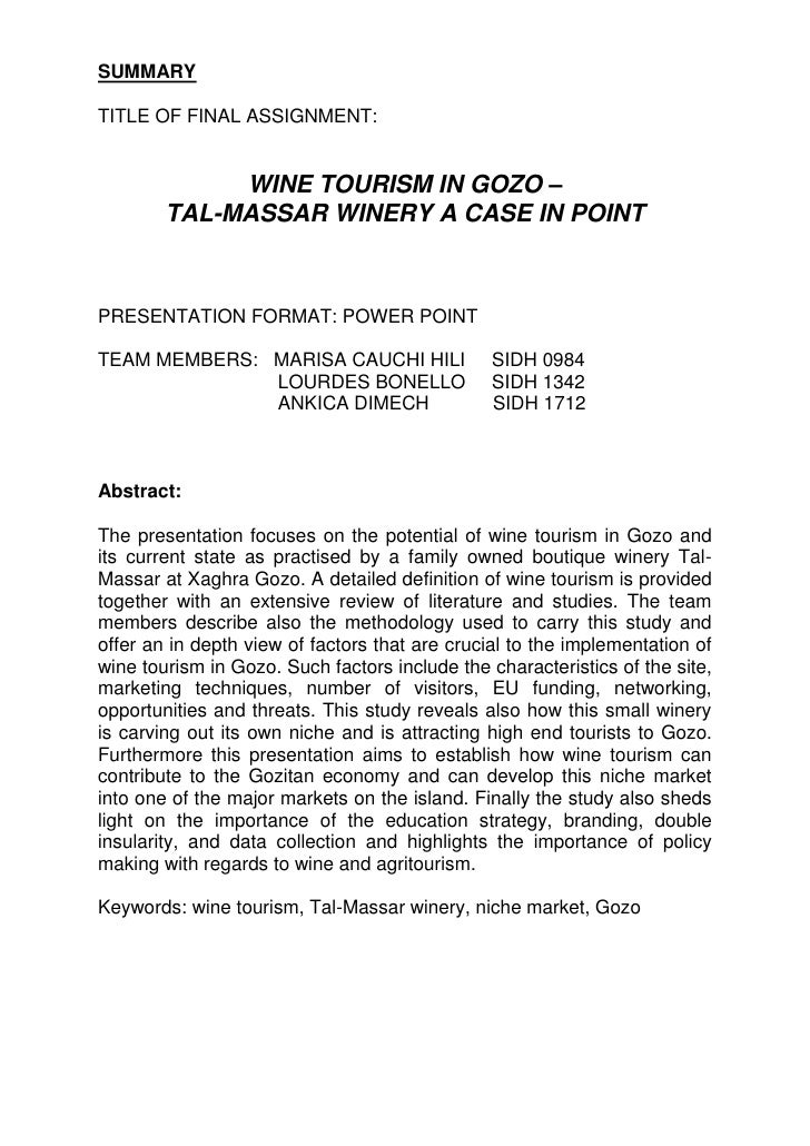 SUMMARYTITLE OF FINAL ASSIGNMENT:             WINE TOURISM IN GOZO –        TAL-MASSAR WINERY A CASE IN POINTPRESENTATION ...