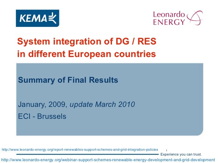 System integration of DG / RES in different European countries   Summary of Final Results January, 2009,  update March 201...