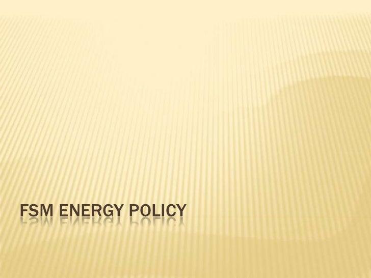 Summary (FSM Energy Policy)