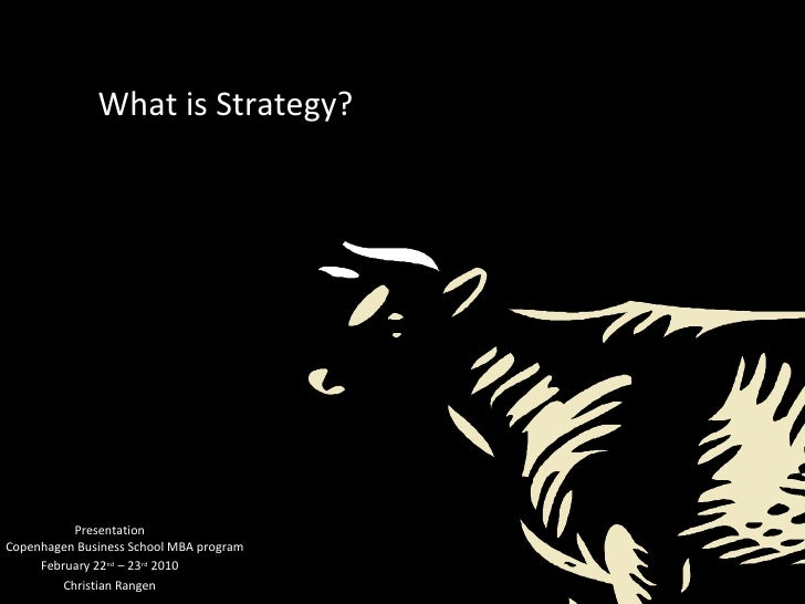 Summary lecture on Strategic Management CBS MBA