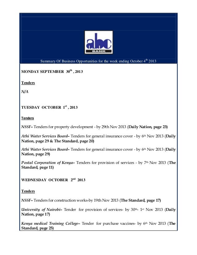 Summary Of Business Opportunities for the week ending October 4th 2013 MONDAY SEPTEMBER 30th , 2013 Tenders N/A  TUESDAY O...