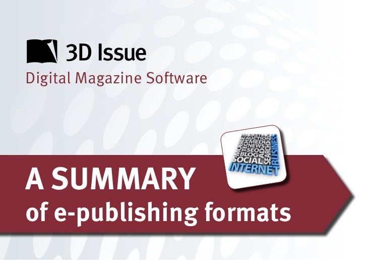 Digital Magazine SoftwareA SUMMARYof e-publishing formats