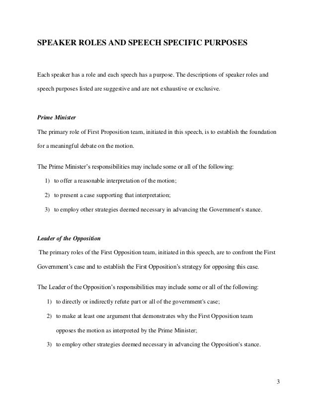 british parliamentary debate summary of speakers' role The parliamentary debate format is similar to british parliamentary procedures universities in many parts of the world, especially in australia, canada, india, and the united kingdom, have  speaker (summary/ rebuttal) first proposition speaker (summary.