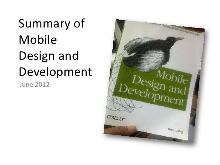Summary ofMobileDesign andDevelopmentJune 2012