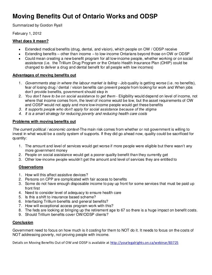 Moving Benefits Out of Ontario Works and ODSPSummarized by Gordon RyallFebruary 1, 2012What does it mean?       Extended m...