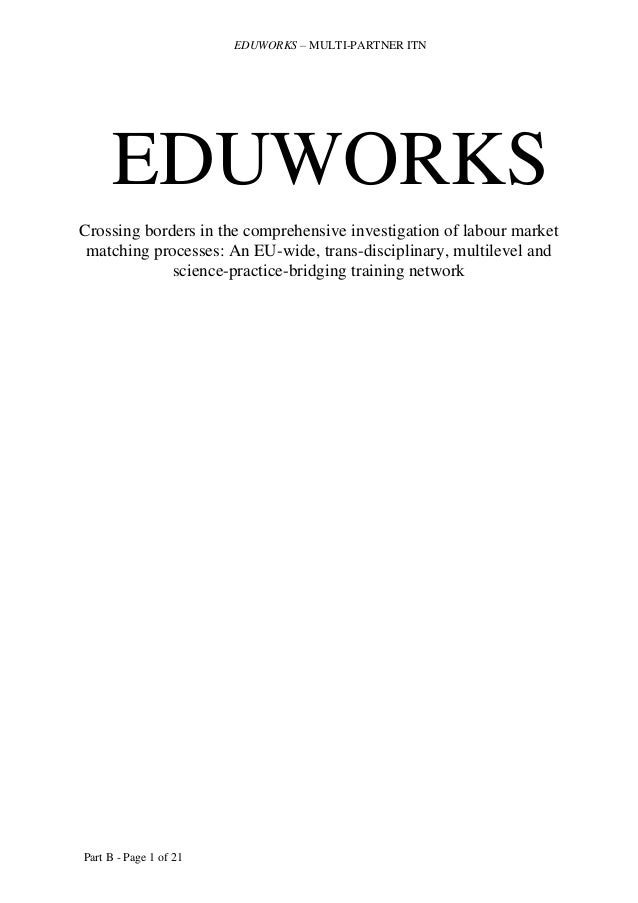 EDUWORKS – MULTI-PARTNER ITN  EDUWORKS Crossing borders in the comprehensive investigation of labour market matching proce...