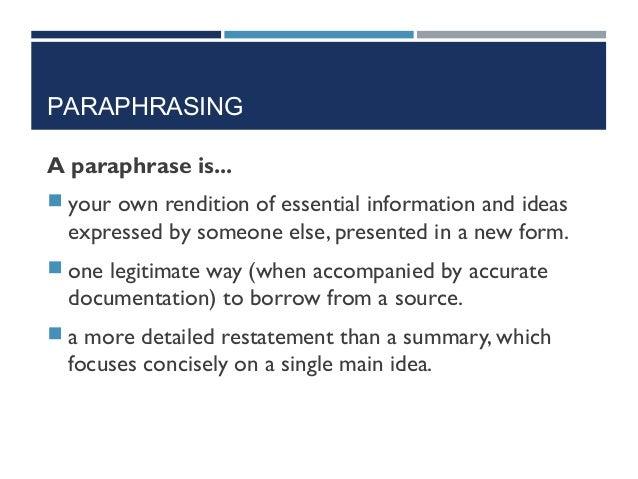 A paraphrase is